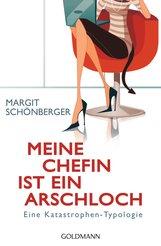 Margit  Schönberger - Meine Chefin ist ein Arschloch