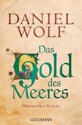 Daniel  Wolf - Das Gold des Meeres