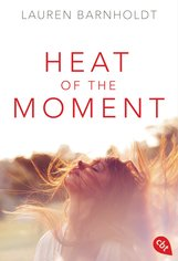 Lauren  Barnholdt - Heat of the Moment