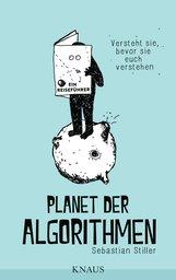 Sebastian  Stiller - Planet der Algorithmen