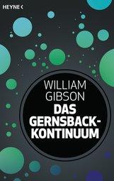 William  Gibson - Das Gernsback-Kontinuum