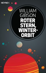 William  Gibson, Bruce  Sterling - Roter Stern, Winterorbit