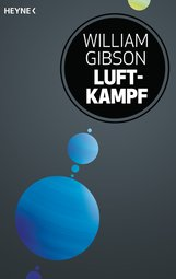 William  Gibson, Michael  Swanwick - Luftkampf