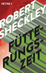 Robert  Sheckley - Fütterungszeit