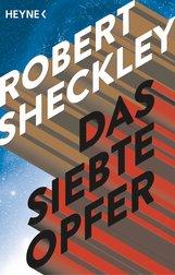 Robert  Sheckley - Das siebte Opfer