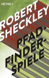 Robert  Sheckley - Pfadfinderspiele