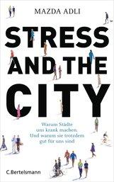 Mazda  Adli - Stress and the City