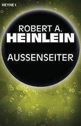 Robert A.  Heinlein - Außenseiter