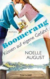 Noelle  August - Boomerang - Küssen auf eigene Gefahr!