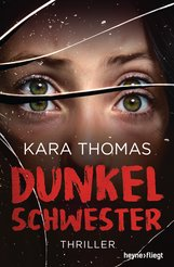 Kara  Thomas - Dunkelschwester