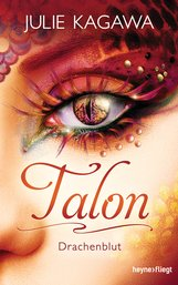 Julie  Kagawa - Talon - Drachenblut
