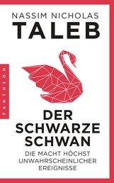 Nassim Nicholas  Taleb - Der Schwarze Schwan