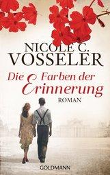 Nicole C.  Vosseler - Die Farben der Erinnerung