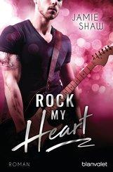 Jamie  Shaw - Rock my Heart