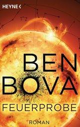 Ben  Bova - Feuerprobe