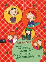Sabine  Zett - Wo geht's denn hier zum Weihnachtsbaum?