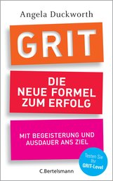 Angela  Duckworth - GRIT - Die neue Formel zum Erfolg
