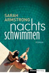 Sarah  Armstrong - Nachts schwimmen