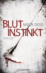Mason  Cross - Blutinstinkt