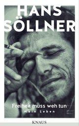 Hans  Söllner - Freiheit muss weh tun