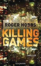Roger  Hobbs - Killing Games