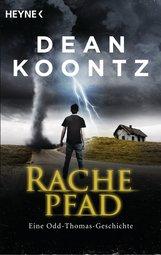 Dean  Koontz - Rachepfad