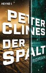 Peter  Clines - Der Spalt