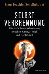 Hans Joachim  Schellnhuber - Selbstverbrennung
