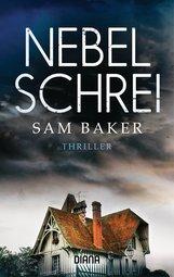 Sam  Baker - Nebelschrei