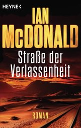 Ian  McDonald - Straße der Verlassenheit