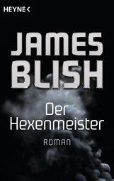 James  Blish - Der Hexenmeister