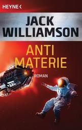 Jack  Williamson - Antimaterie