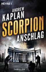 Andrew  Kaplan - Scorpion: Anschlag