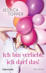 Jessica  Topper - Ich bin verliebt, ich darf das!