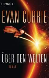 Evan  Currie - Über den Welten