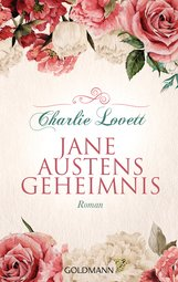 Charlie  Lovett - Jane Austens Geheimnis