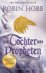 Robin  Hobb - Die Tochter des Propheten