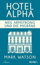 Mark  Watson - Neil Armstrong und die Migräne