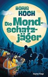Boris  Koch - Die Mondschatzjäger