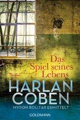 Harlan  Coben - Das Spiel seines Lebens - Myron Bolitar ermittelt