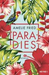 Amelie  Fried - Paradies