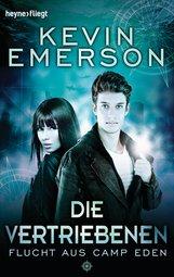 Kevin  Emerson - Die Vertriebenen: Flucht aus Camp Eden