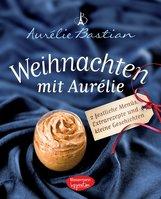 Aurélie  Bastian - Weihnachten mit Aurélie