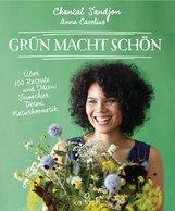 Chantal  Sandjon, Anna  Cavelius - Grün macht schön