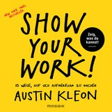 Austin  Kleon - Show Your Work!