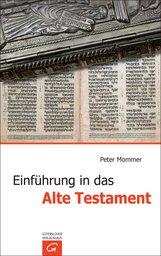 Peter  Mommer - Einführung in das Alte Testament