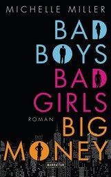 Michelle  Miller - Bad Boys, Bad Girls, Big Money