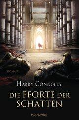 Harry  Connolly - Die Pforte der Schatten