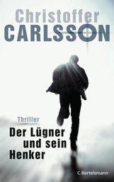 Christoffer  Carlsson - Der Lügner und sein Henker