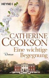 Catherine  Cookson - Eine wichtige Begegnung